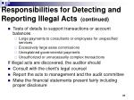 responsibilities for detecting and reporting illegal acts continued