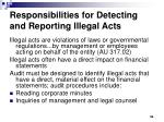 responsibilities for detecting and reporting illegal acts