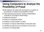 using computers to analyze the possibility of fraud