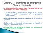 grupo c 4 tratamiento de emergencia choque hipotensivo
