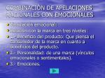 combinaci n de apelaciones racionales con emocionales