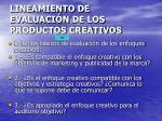 lineamiento de evaluaci n de los productos creativos