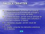 t ctica creativa