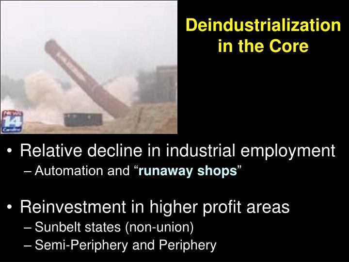 Deindustrialization in the Core