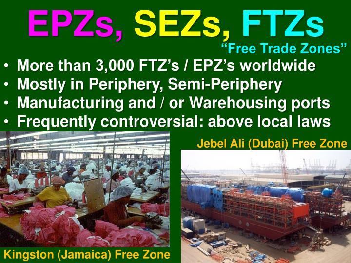 EPZs,