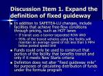 discussion item 1 expand the definition of fixed guideway