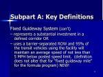 subpart a key definitions1