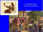 die grand tour