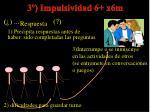 3 impulsividad 6 x6m