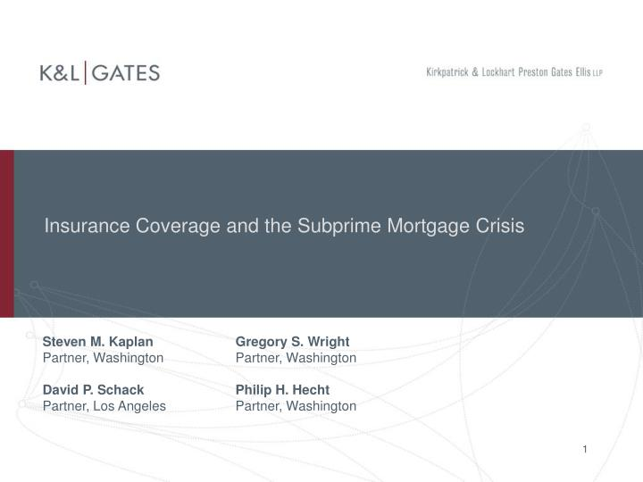 insurance coverage and the subprime mortgage crisis n.