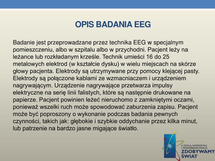 OPIS BADANIA EEG