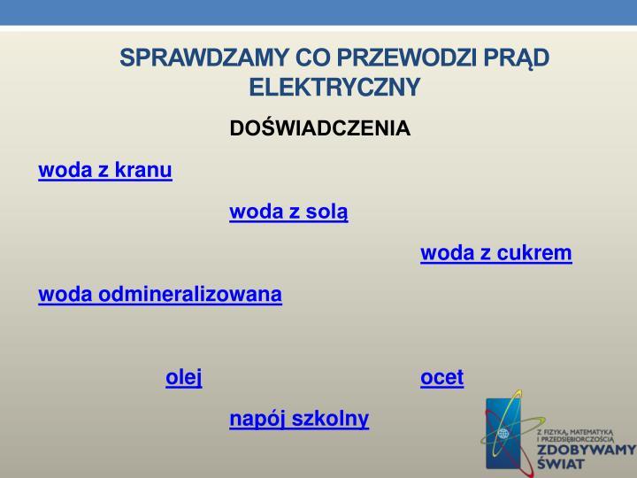 Sprawdzamy co przewodzi prąd elektryczny