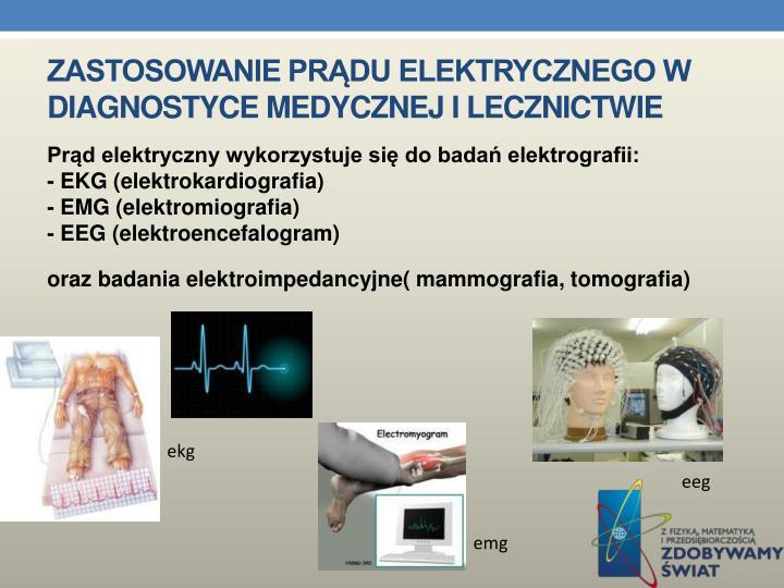 Zastosowanie prądu elektrycznego w diagnostyce medycznej i lecznictwie