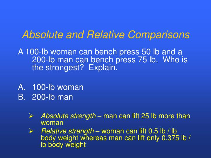 Absolute and Relative Comparisons