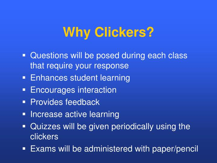 Why Clickers?