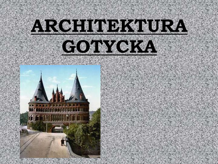 architektura gotycka n.