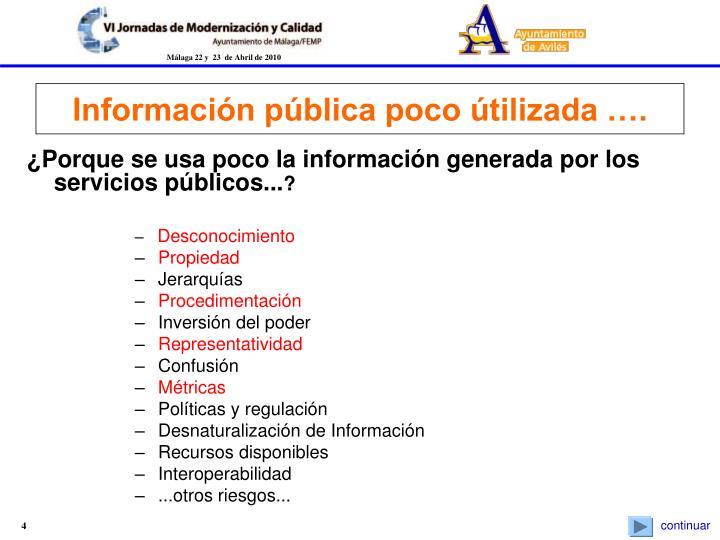¿Porque se usa poco la información generada por los servicios públicos...