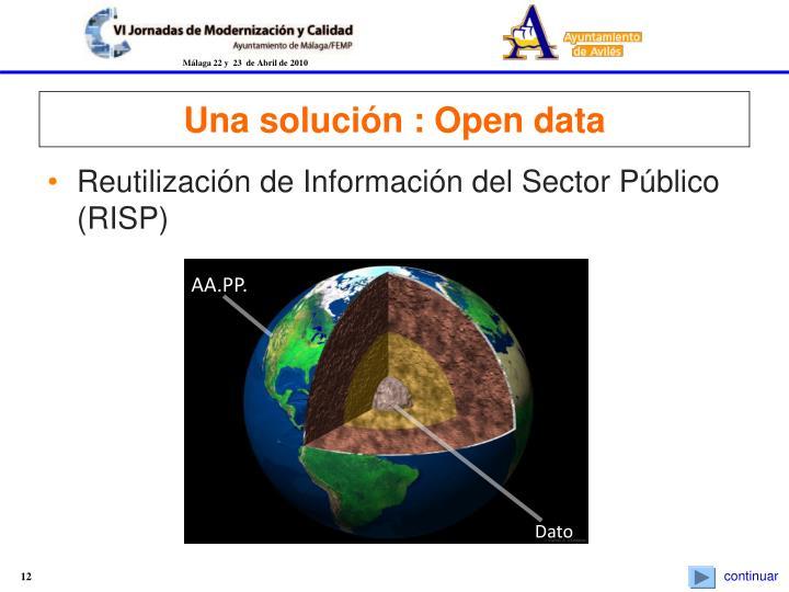Una solución : Open data