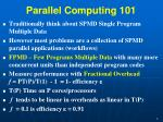parallel computing 101