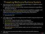 threading multicore runtime system