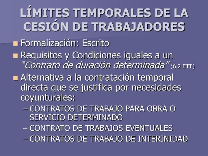 LÍMITES TEMPORALES DE LA CESIÓN DE TRABAJADORES