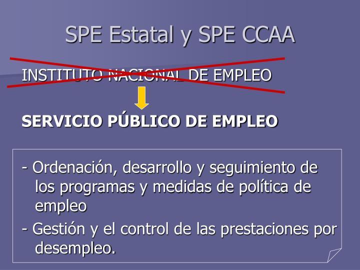 SPE Estatal y SPE CCAA