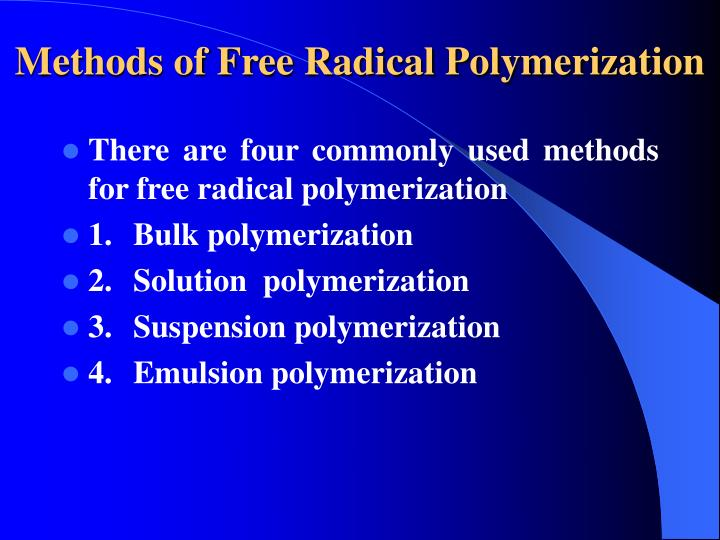 methods of free radical polymerization n.