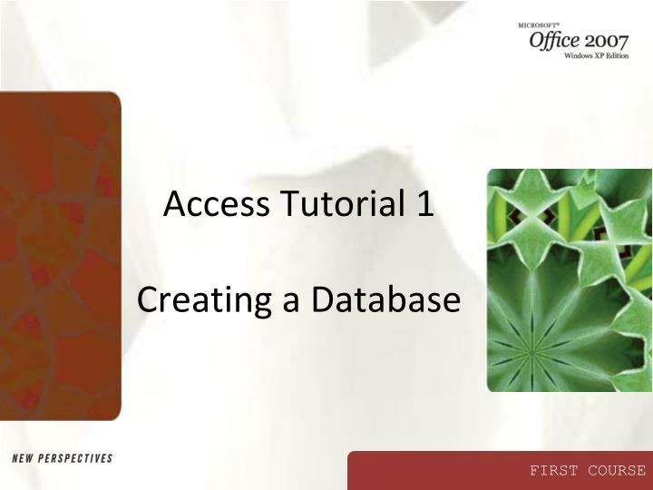 access tutorial 1 creating a database n.