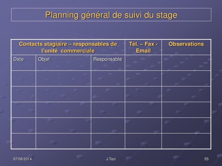 Planning général de suivi du stage