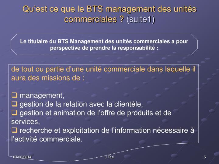 Qu'est ce que le BTS management des unités commerciales?