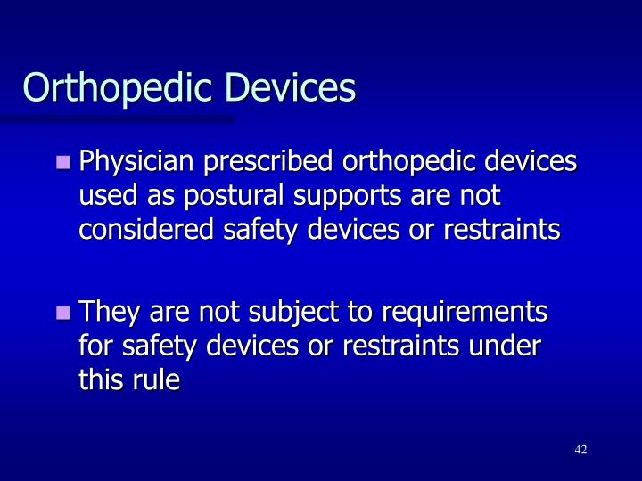 Orthopedic Devices