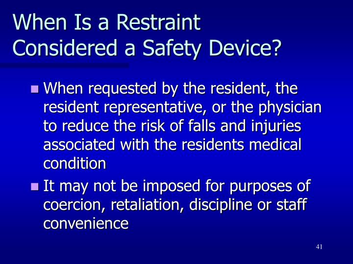 When Is a Restraint Considered a Safety Device?