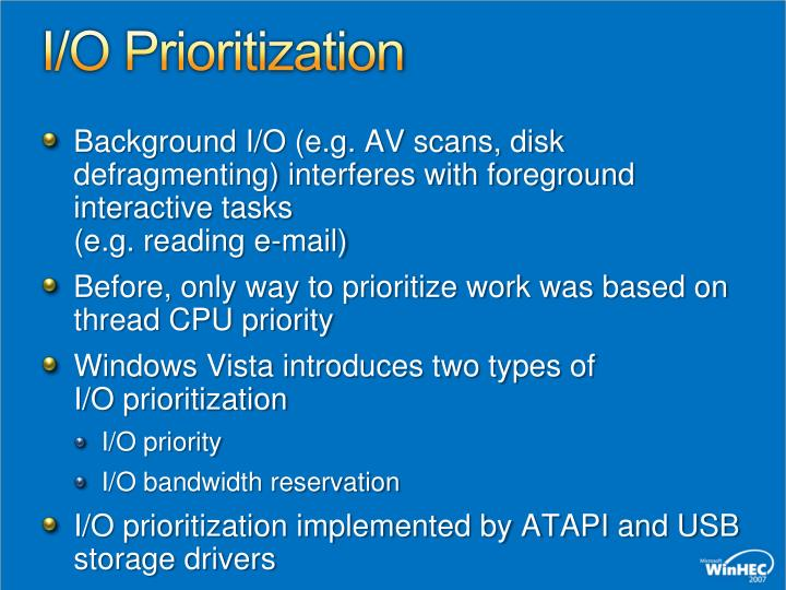 I/O Prioritization
