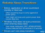 reliable sleep transitions