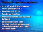 periodontite aggressiva localizzata