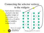 connecting the selector vertices to the widgets