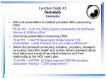 function code 1 outreach examples