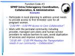 function code 3 spmp intra interagency coordination collaboration administration examples