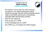 function code 6 spmp training enhanced activity