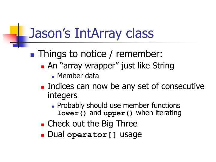 Jason's IntArray class