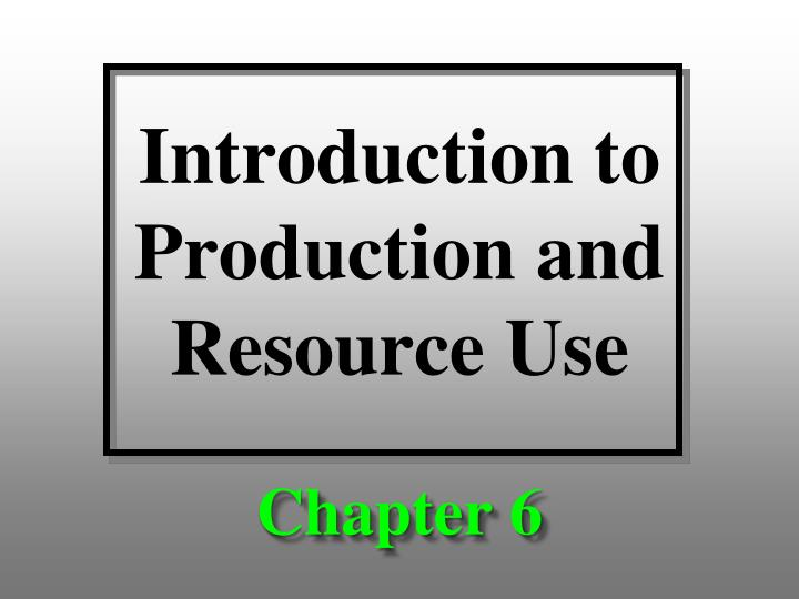 introduction to production and resource use n.