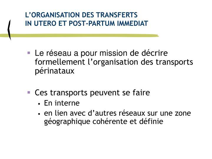 L'ORGANISATION DES TRANSFERTS
