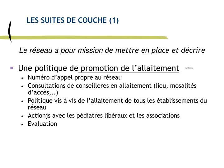 LES SUITES DE COUCHE (1)