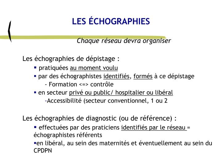 LES ÉCHOGRAPHIES