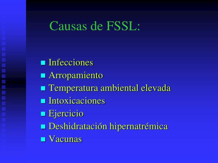 Causas de FSSL: