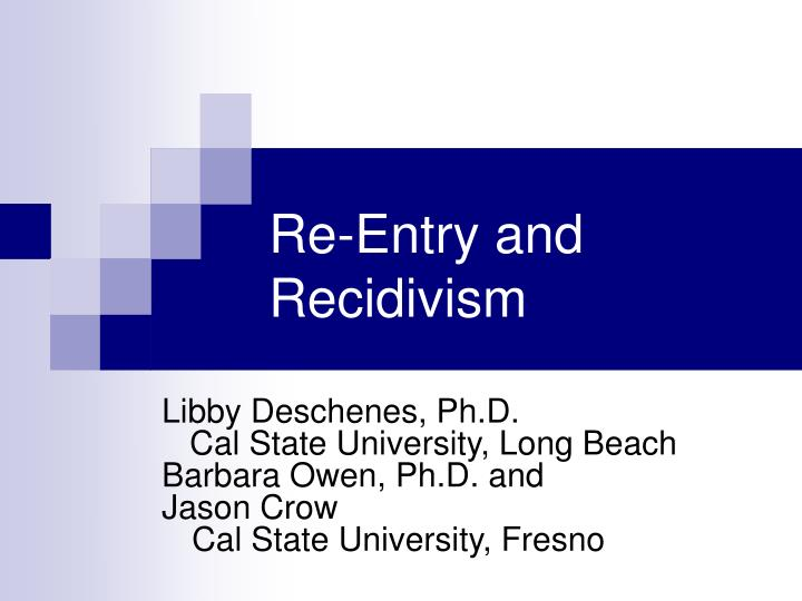 re entry and recidivism