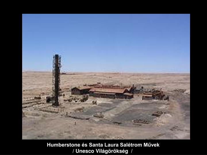 Humberstone és Santa Laura Salétrom Művek