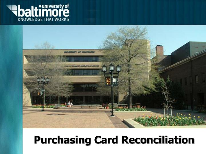 purchasing card reconciliation n.