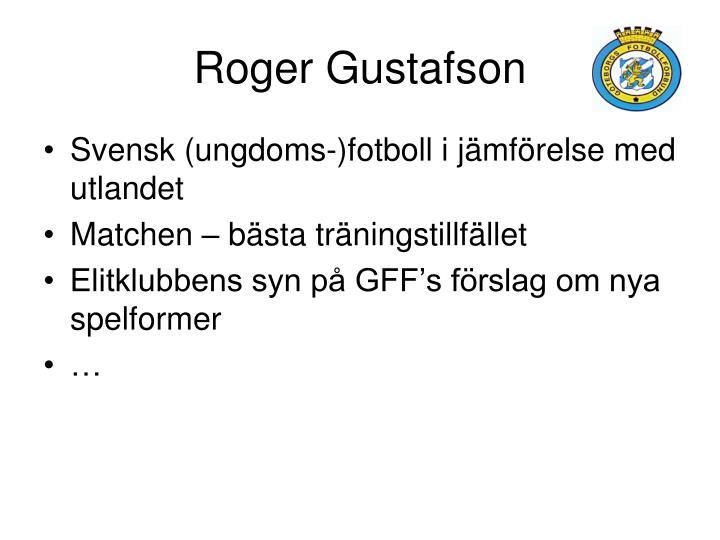 Roger Gustafson