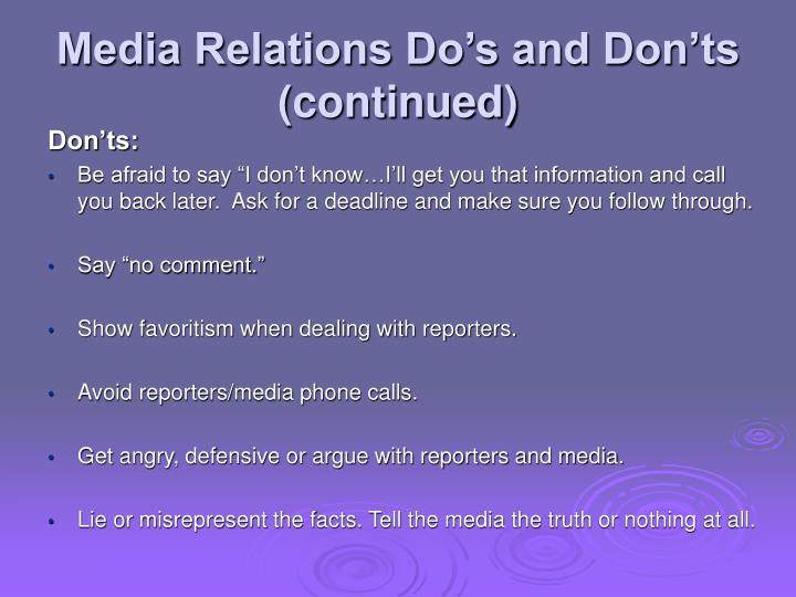Media Relations Do's and Don'ts (continued)